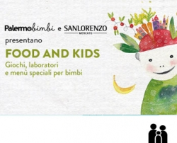 Palermobimbi: III edizione di Food and Kids